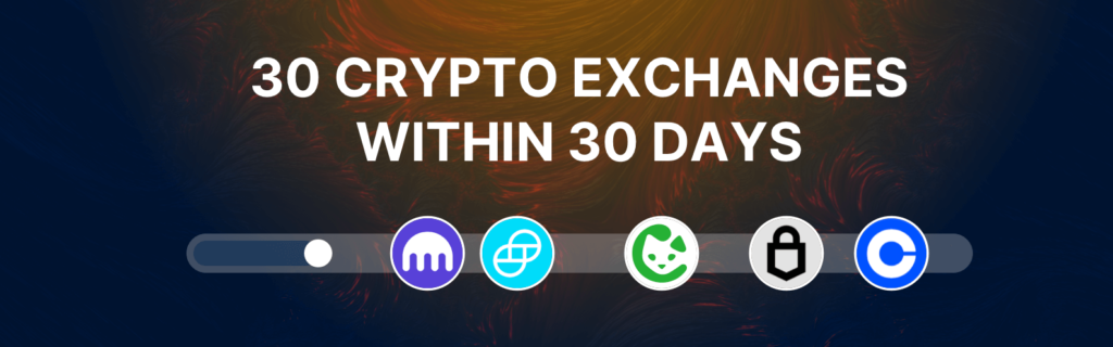 Support for 30 Crypto Exchanges within 30 Days
